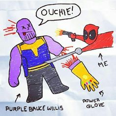 This is exactly what deadpool would draw and try to achieve Bruce Willis, Marvel Dc Comics, Marvel Heroes, Marvel Avengers, Dead Pool, Johnlock, Destiel, Power Glove, Heros Comics