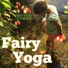 Fairy yoga poses for kids | Kids Yoga Stories