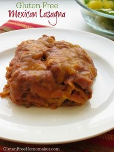 Gluten-Free Mexican Lasagna | The Gluten-Free Homemaker