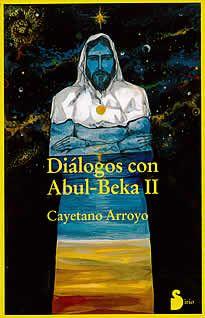 Dialogos con Abul-Beka II de Cayetano Arroyo editado por Sirio.Sí, este viento de otoño que mueve mis palabras se irá -También se irán estos árboles, y esas piedras cambiarán. Y las estrellas de los cielos habrán andando un poco. pero mi corazón no pasará. Ni pasará mi amor por mis hermanos los hombres, hasta que cada uno de ellos esté en mí, como yo estoy en ellos.