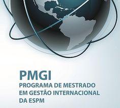Para você conhecer um pouco mais do Mestrado em Gestão Internacional de ESPM (PMGI) e sua área de concentração - Gestão Internacional, acesse o portal da ESPM www.espm.br/pmgi