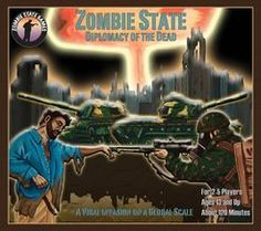 Zombie State: Diplomacy of the Dead   Board Game   BoardGameGeek