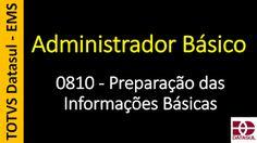 Totvs - Datasul - Treinamento Online (Gratuito): 0810 - EMS - Administrador Básico - Preparação das...