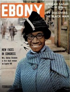 Black History Month Shirley Chisholm Ebony, February 1969 On the cover: Congresswoman Shirley Chisholm Jet Magazine, Black Magazine, Dona Summer, Ebony Magazine Cover, Magazine Covers, Shirley Chisholm, Vintage Black Glamour, Black History Facts, My Black Is Beautiful