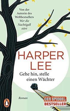 Gehe hin, stelle einen Wächter: Roman von Harper Lee https://www.amazon.de/dp/3328100180/ref=cm_sw_r_pi_dp_x_-.KzybERTTT2J