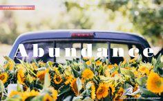 abundance - One of my Core Desired Feelings. How do you want to feel? #DesireMap