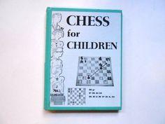 Chess For Children a Vintage Children's by lizandjaybooksnmore