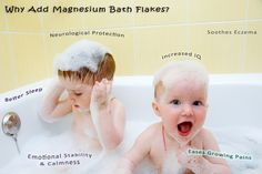 There are a plethora of reasons to add #magnesium bath flakes to your child's bath-time routine.    Studies have shown that because many women do not consume enough magnesium during pregnancy, more and more children are being born with a magnesium deficiency.  Sufficient consumption of magnesium early on in life has been shown to have tremendous effects on healthy brain and neurological development, while also paving the way for better health as an adult.