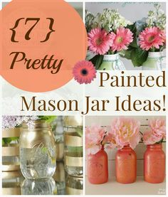 House Revivals: Best Painted Mason Jar Projects!