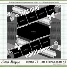 Digital Scrapbook Template: Cindy's Layered Templates - Single 78: Lots of Snapshots 43 by Cindy Schneider