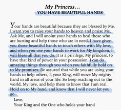 My Princess…you have beautiful hands