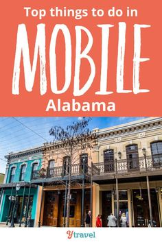 Best things to do in Mobile, Alabama. What to see and do, where to eat and drink, and where to stay! #Mobile #Alabama #travel #familytravel