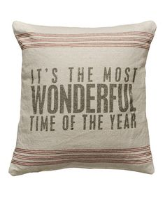 Look what I found on #zulily! 'Most Wonderful Time' Linen Pillow #zulilyfinds