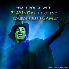 I also would like to be Elphaba on Broadway! Doesn't every Wicked-loving girl? (But not every Wicked-loving girl knows how to act in musical theater. ;) )