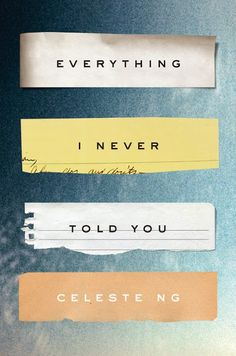 Celeste Ng's Portrait of Hope and Regret (Book Review) - Everything I Never Told You