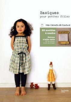 Basiques pour petites filles - 25 modèles à coudre pour les 2-8 ans: Amazon.fr: Yuki Araki: Livres