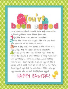 There are directions forgeneric Easter and for aChristian Easter focused on blessing others by leaving them encouraging notes in addition to the treat!