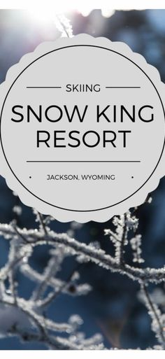 Snow King Resort in Jackson af7ed53bd