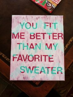 Quote on canvas DIY. If you're not an artist, chevron is super easy! Painting your own canvas instead of buying a paintings much cheaper! My whole project cost only seven dollars.