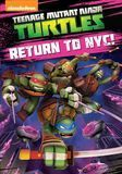 Teenage Mutant Ninja Turtles: Return to NYC! [DVD]