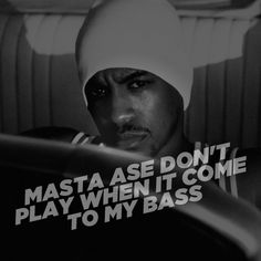 Masta Ace :: Masta Ase Don't play when it come to my bass
