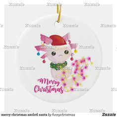 merry christmas axolotl santa ceramic ornament Funny Xmas Gifts, Holiday Cards, Holiday Decor, Axolotl, Merry Christmas, Christmas Ornaments, Ugly Christmas Sweater, Keep It Cleaner, Santa