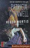 Patricia Cornwell, Rigor mortis