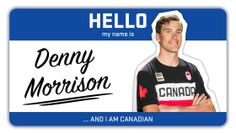 """""""Hello my name is…"""" is a series dedicated to learning more about some of Canada's top winter athletes ahead of. I Am Canadian, Hello My Name Is, Winter Olympics, Olympic Team, Names, Canada, Athletes, Learning"""