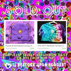 """Our #Purple #Embroidered #Lumpy #Space #Princess (#LSP) #Skully / #Beanie ☁️✨ and our #Rainbow #TieDye #Cropped #Daisy #Tee  are now #SOLD OUT! But no worries, a lot of # items are coming to our #shop #!✌️ . **Will #restock items again upon #request** #Comment """"☁️"""" below if you want us to restock our LSP skully. Comment """""""" below if you want us to restock our Daisy #CropTop.  #Etsy LINK'S IN BIO! ✨ 