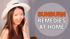 Treating Sunburns | Sunburn Remedies at Home