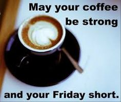 friday coffee quotes
