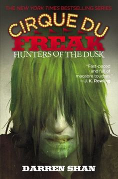Cirque Du Freak #7: Hunters of the Dusk: Book 7 in the Saga of Darren Shan (Cirque Du Freak: the Saga of Darren Shan) by Darren Shan. $8.99. Series - Cirque Du Freak: the Saga of Darren Shan (Book 7). Author: Darren Shan. Publication: May 11, 2005. Publisher: Little, Brown Books for Young Readers (May 11, 2005)