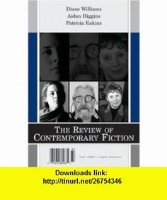 Review of Contemporary Fiction (9781564783370) Rick Moody, Ann Quin, Silas Flannery , ISBN-10: 1564783375  , ISBN-13: 978-1564783370 ,  , tutorials , pdf , ebook , torrent , downloads , rapidshare , filesonic , hotfile , megaupload , fileserve