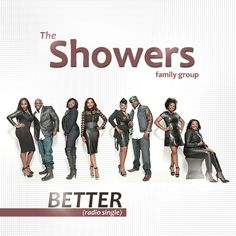 """Family Group THE SHOWERS' """"Better"""" Radio Single Hits Top 40 on Gospel Charts"""
