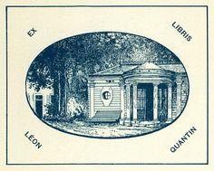 Bookplate of Leon Quantin Description: States, 'Ex Libris Leon Quantin;' depicts a building with a bench. Unsigned.     Format: 1 print, col., 9 x 10 cm.     Source: Pratt Institute Libraries, Special Collections 847 (sc00542)