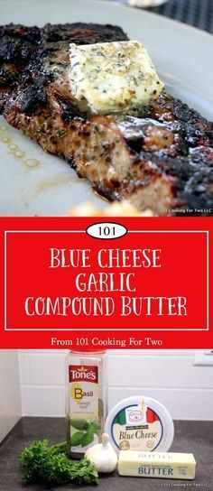 Blue Cheese and Garlic Compound Butter from 101 Cooking for Two Make that steak pop with this wonderful blue cheese and garlic compound butter. Add layers of butter, garlic, and blue cheese to make the meal extra special. Flavored Butter, Homemade Butter, Butter Recipe, Chutney, Steak Toppings, Blue Cheese Butter, Steak With Blue Cheese, Beef Recipes, Cooking Recipes