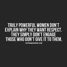 22 Best Respect Women Quotes Images Thinking About You Thoughts