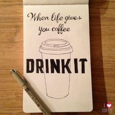 When life gives you coffee.... - I Love Coffee