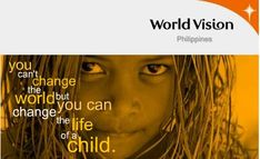Sponsor a child with World Vision: http://www.worldvision.org/