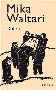 Mika Waltari: Dohra