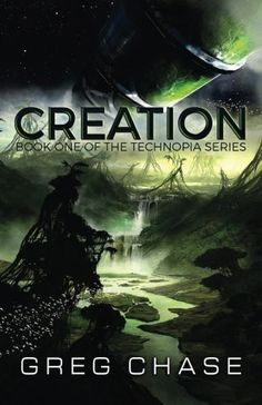 Creation (Technopia) (Volume 1)