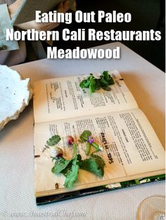 eating out paleo restaurants california napa meadowood review