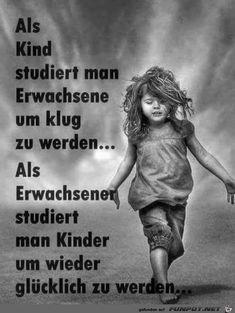 Als Kind studiert man Erwachsene........