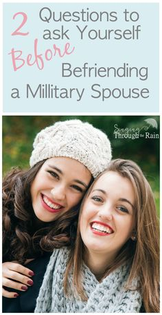 Sure, military spouse friendships may require more work and yes, it is hard when we move around a lot, but that doesn't mean you shouldn't be friends with us! Here are two reasons I believe you should get to know and befriend a military spouse no matter how short their time at their duty station may be.