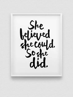 she believed she could so she did print // by spellandtell on Etsy