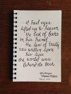 ....the world was behind its back. ~John Bunyan #handlettered #christian #pilgrimsprogress