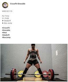 #crossFit #CrossFitGrenoble #Wod #DeadLift #BoxJump