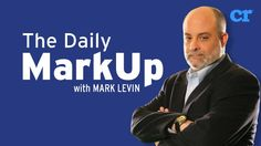 The Daily MarkUp with Mark Levin - LISTEN: LEVIN: Obama absolute hypocrite when it comes to protecting America