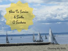 How-To-Survive-&-Soothe-A-Sunburn