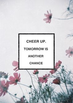 Love Life Quotes - Tomorrow is another chance  - http://meaningfullquotes.com/love-life-quotes-tomorrow-is-another-chance/